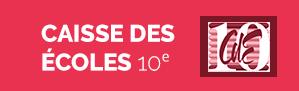 La Caisse des Ecoles est une structure instituée par la Mairie du 10e à Paris. Consultez les menus de cantine et les séjours d'été pour vos enfants.